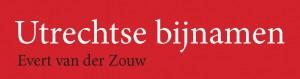 Utrechtse bijnamen titelbeeld
